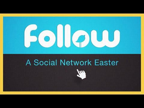 Follow – 'Theo dấu chân Chúa' theo 'phong cách Twitter'