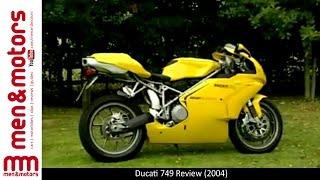 2. Ducati 749 Review (2004)