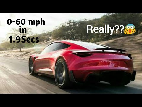 Tesla Roadster 2 - The Future Car | Insane 0-60 MPH  in 1.9 Seconds | Fastes Production Car Ever!😱