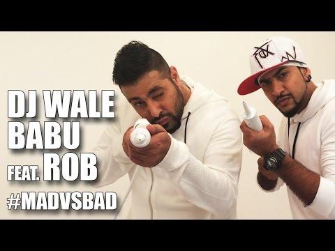 DJ Waley Babu Feat. Rob | Mad Party Anthem Of The Year (видео)