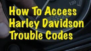9. SBTV How To - Accessing Computer Trouble Codes On Harley Davidson Motorcycles