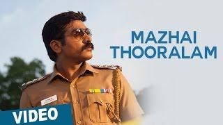 Mazhai Thooralam Video Song - Sethupathi