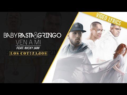 Letra Ven a mi Baby Rasta & Gringo Ft Nicky Jam