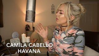 Video Camila Cabello - Havana | Cover MP3, 3GP, MP4, WEBM, AVI, FLV Januari 2018