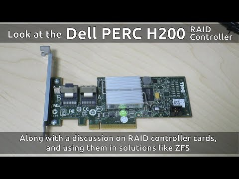 Dell PERC H200 RAID controller: a look and discussion of RAID cards