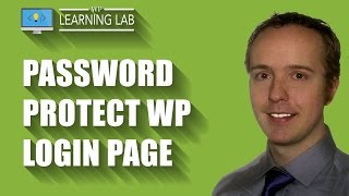Password Protect Your WordPress Login Page - Brute Force Attack Prevention | WP Learning Lab
