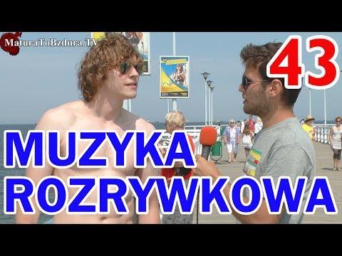 Matura To Bzdura - MUZYKA ROZRYWKOWA odc. 43