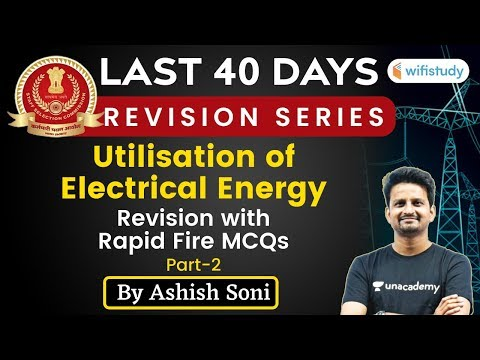 10 PM- SSC JE 2019-20 Study Plan| Electrical Engg. by Ashish Soni | Utilisation of Electrical Energy