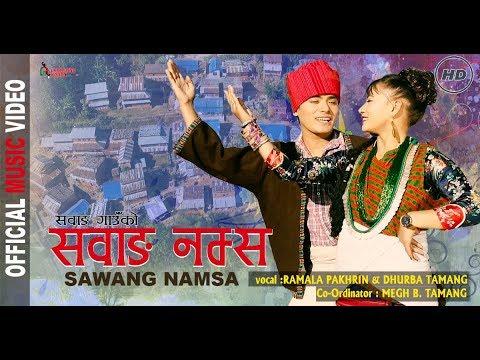 (SAWANG NAMSA || Village Promotional Song || Ramala Pakhrin | Dhurba Tamang | Munna Ghale HD - Duration: 8 minutes, 28 seconds.)