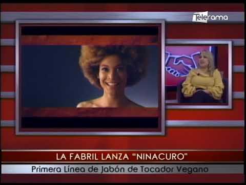 La Fabril lanza Ninacuro primera línea de jabón de tocador vegano