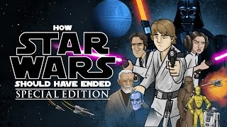 Video How Star Wars Should Have Ended (Special Edition) MP3, 3GP, MP4, WEBM, AVI, FLV Maret 2018
