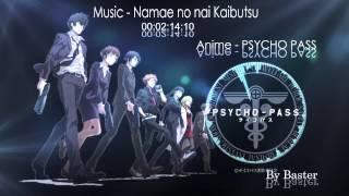 Video Namae no nai Kaibutsu - Psycho-Pass HD MP3, 3GP, MP4, WEBM, AVI, FLV Juli 2018