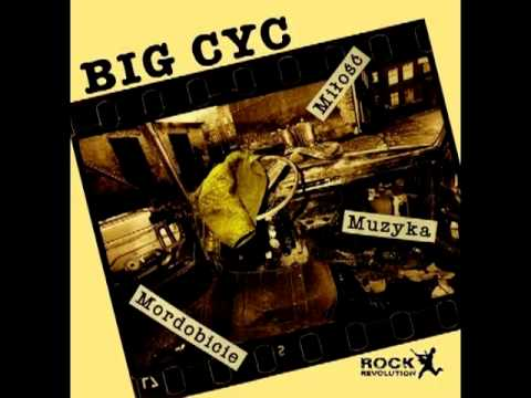 BIG CYC - Twoje glany (audio)