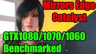 Today we benchmark the G1 Gaming GTX1060, GTX1070 & GTX1080 in Mirrors Edge Catalyst!This video is to show you what settings will work best with your Geforce GTX Graphics card using Geforce Experience.Big thanks to Nvidia for making this series possible!Please subscribe and like the video to show your support!Twitter: https://twitter.com/TechShowdownYT