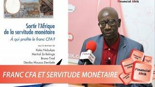 Franc CFA et servitude monétaire