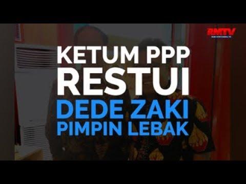 Ketum PPP Restui Dede Zaki Pimpin Lebak