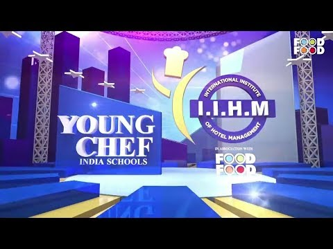 IIHM Young Chef India 2019 | Episode 1 | West & South Zone | FoodFood