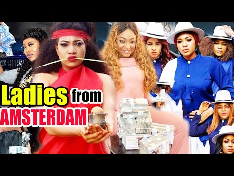 Ladies From Amsterdam Part 7&8 -( NEW HIT MOVIE) Queeneth Hilbert & Mary Igwe Nigerian Nollywood Mov