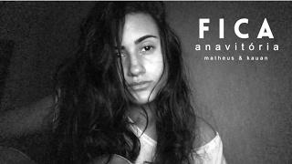 image of Fica (Anavitória ft Matheus e Kauan) DAY cover