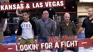 Dana White: Lookin' for a Fight – Season 1 Ep.3