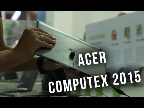 Acer - отчет с павильона на computex 2015