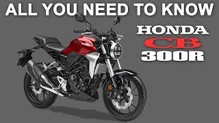 2. 2019 CB300R INDIA LAUNCH - ALL U NEED 2 KNOW - FEATURES, SPECIFICATIONS
