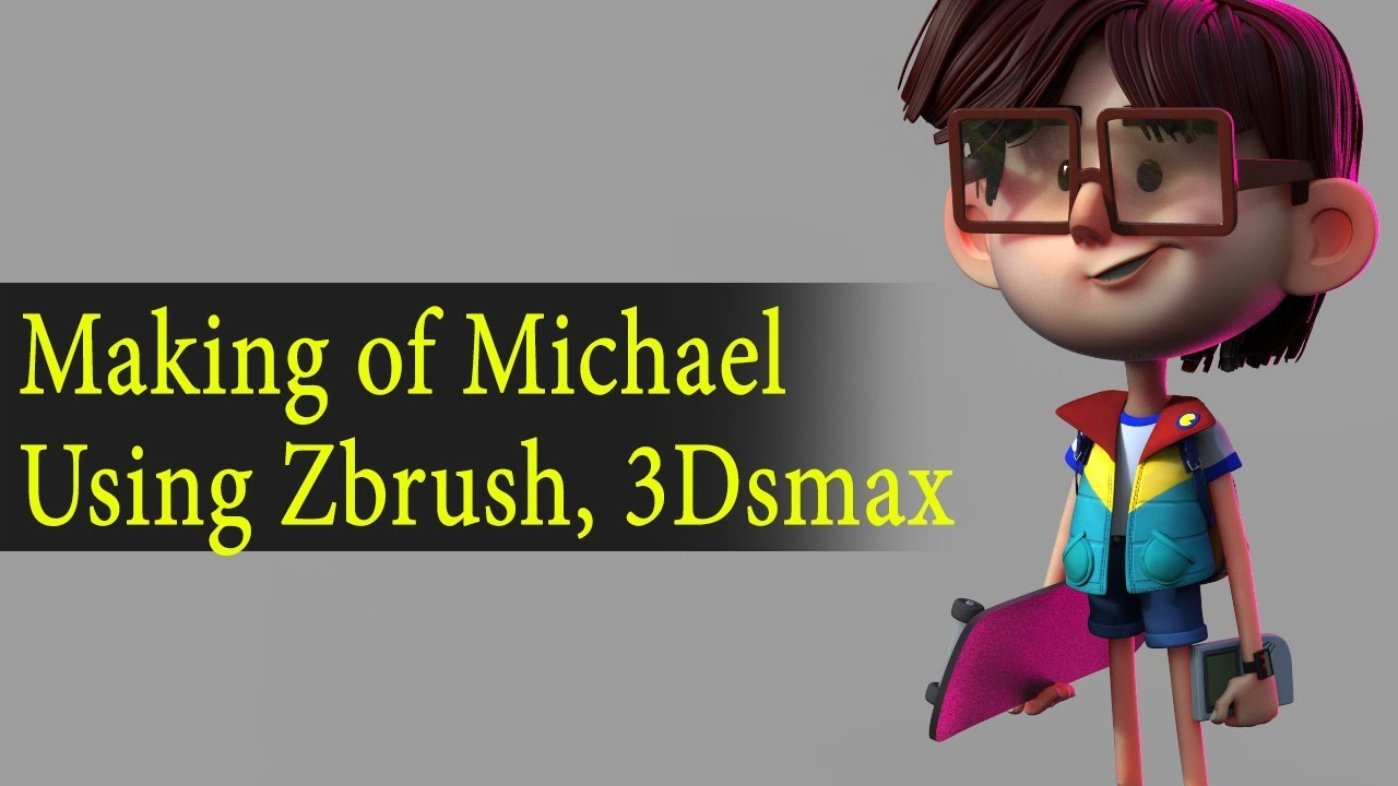 3d character michael using zbrush 3ds max tutorials
