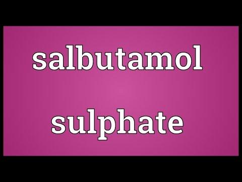 Salbutamol sulphate Meaning