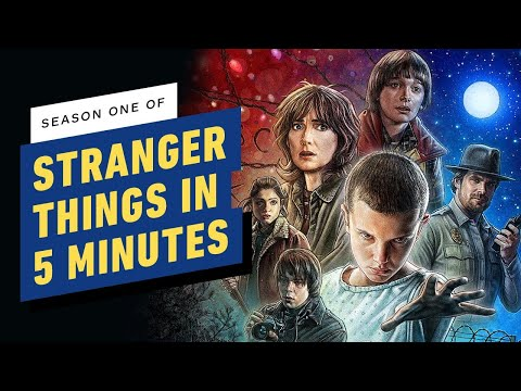 Stranger Things Season 1 In 5 Minutes