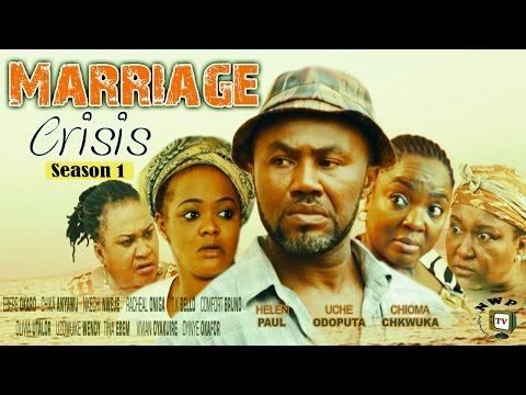 Marriage Crisis Season 1  -  2016 Latest Nigerian Nollywood Movie