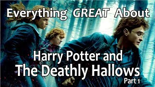 Video Everything GREAT About Harry Potter and The Deathly Hallows - Part 1! MP3, 3GP, MP4, WEBM, AVI, FLV Januari 2019