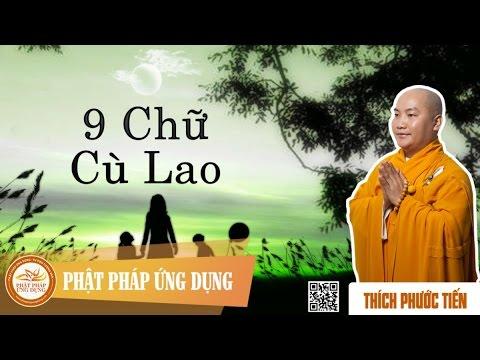 Chín Chữ Cù Lao - Thầy Thích Phước Tiến