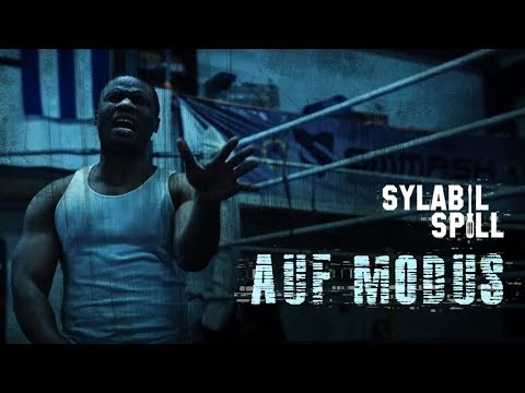 SYLABIL SPILL - Auf Modus ► Prod. von Choukri (Official Video)