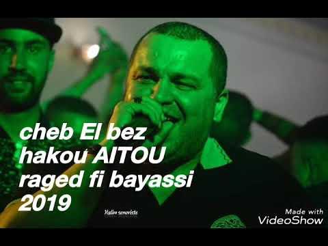 Cheb El Bez Staifi live 2019 avec Rabeh Benino raged fi bayassi 2019