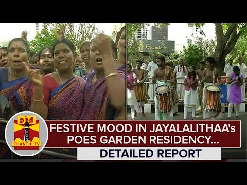 Festive-Mood-at-Jayalalithaas-Poes-Garden-Residence--Thanthi-TV