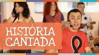 História Cantada (Música Sopa Supimpa) - Palavra Cantada