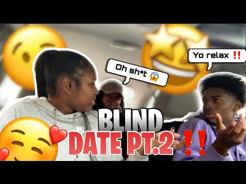 I SET MY BFF ON A BLIND DATE...PART 2 *it got hectic*