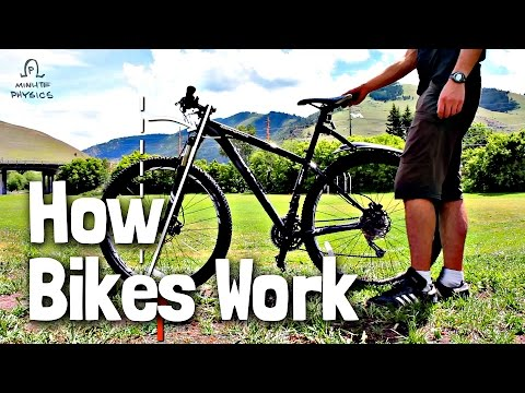 How Do Bikes Stay Up? – MinutePhysics