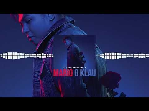 Video Mario G Klau-Tak selamanya Indah (Oficil Audio) download in MP3, 3GP, MP4, WEBM, AVI, FLV January 2017