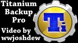 Titanium Backup PRO Key ★ root YouTube video