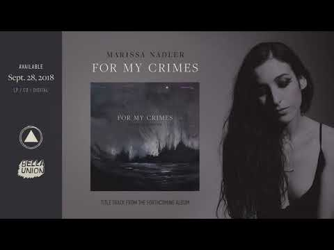 Marissa Nadler -  For My Crimes (Official Audio)