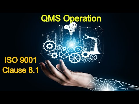 ISO 9001 | QMS | Understanding Clause 8.1 | OPERATIONS PLANNING AND CONTROL