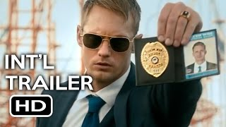War On Everyone Official International Trailer  1  2016  Alexander Skarsg  Rd Comedy Movie Hd
