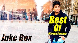 Best of Dileepa Saranga Original Songs