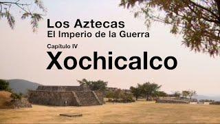Los Aztecas: El Imperio de la Guerra (Parte 4,