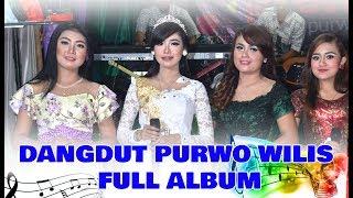 FULL DANGDUT PURWO WILIS TERBARU 2017 LIVE SUKOMANGU PURWANTORO