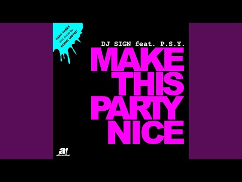 Make This Party Nice (Horny United Extended Mix)
