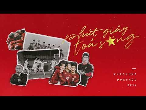 Phút Giây Tỏa Sáng U23 Việt Nam - Khắc Hưng x Đức Phúc x Erik