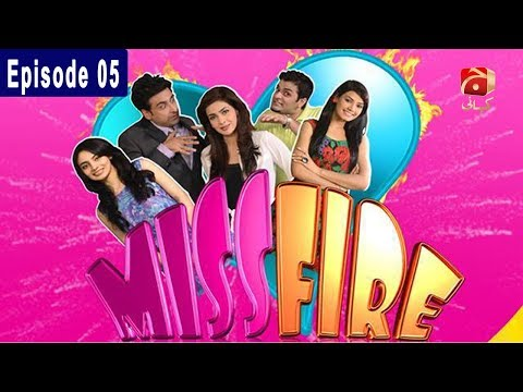 Miss Fire - Episode 05 | GEO KAHANI