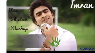 Download Lagu Best Of Imran -- Mix Collection Mashup (2012) Composed By Imran Mp3